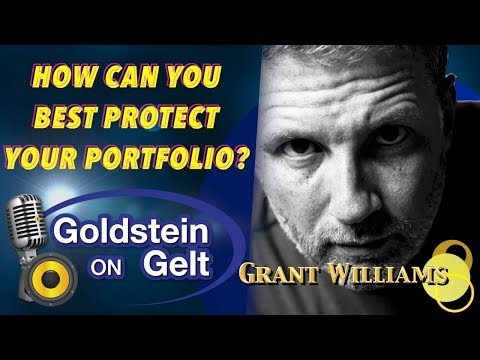 Grant Williams - How Can You Best Protect Your Portfolio?
