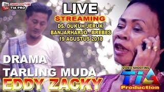 DRAMA TARLING MUDA EDDY ZACKY LIVE DUKUH JERUK - BANJARHARJO - BREBES   JUDUL SEDULUR MEDIT