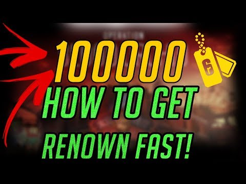 HOW TO GET RENOWN FAST! RAINBOW SIX SIEGE FARMING STRATEGY