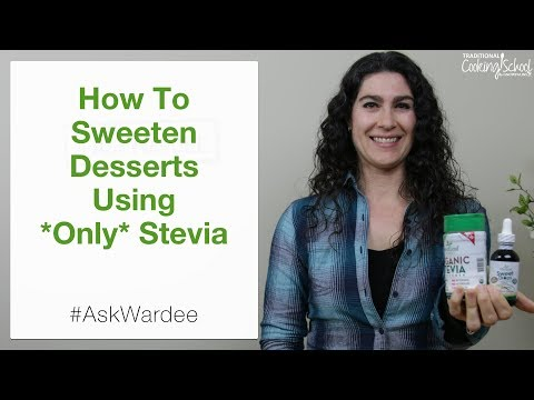 How To Sweeten Desserts Using Only Stevia | #AskWardee 106