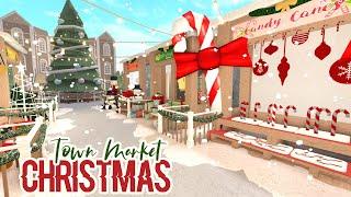 Bloxburg : Christmas Town Market (2019 Christmas Update)