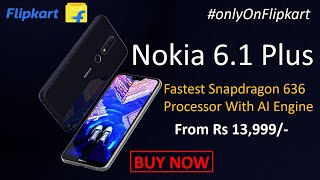 Nokia 6.1 plus | Nokia X6 Launch Date in india | Nokia Global Launch On 19th July