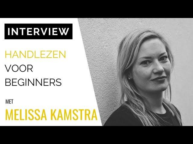 [INTERVIEW] Handcoach Melissa Kamstra: Handlezen Voor Beginners