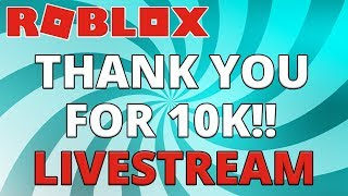 🔴 Thank you for 10K Livestream!!! :: Playing some Roblox VIP server with gamers!! :: GamerBoyJJM!!