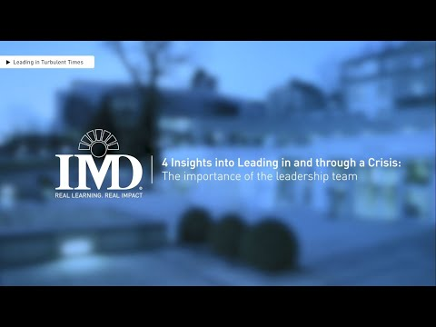 4 Insights into Leading in and through a Crisis: Insight #1 The importance of the leadership team