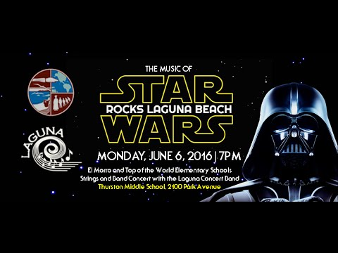 Star Wars Medley - Laguna Concert Band with El Morrow and Top Of The World Elementary Schools