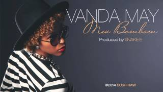 Vanda May - Meu bombom [Official Audio]