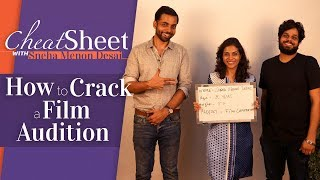 How To Crack A Film Audition | Casting Bay | Cheat Sheet I Film Companion