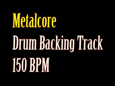 DRUMS ONLY Metalcore 150BPM Backing Track