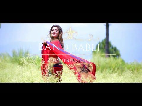 "Teaser Of """"BAND BABLI""""  UP COMING Garhwali Dance Hit || ISHAN SHARMA || NIDHI SHARMA"