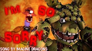 FNAF SFM I m So Sorry Do Monsters Cry