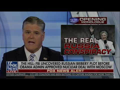 Uranium One Deal   Hannity Exposes The Clintons Real Russian
