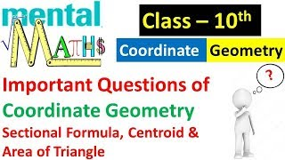 Most Important Concepts and Theory for Class 10 Board | Sectional Formula Centroid Area of Triangle