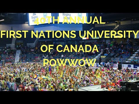 40TH ANNUAL FIRST NATIONS UNIVERSITY OF CANADA POWWOW | POWWOW | CANADA