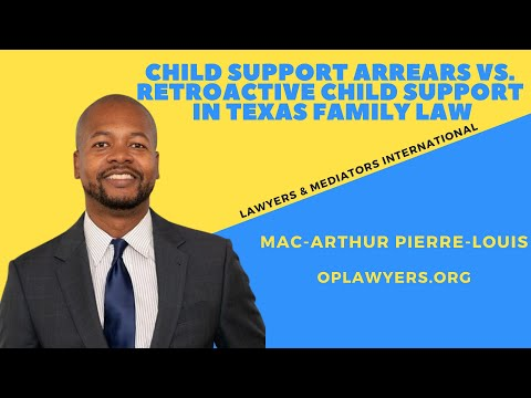 child-support-arrears-vs.-retroactive-child-support-in-texas-family-law