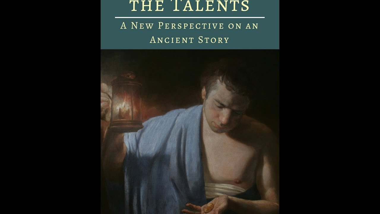 Meaning of parable of talents - The Meaning Of The Parable Of The Talents