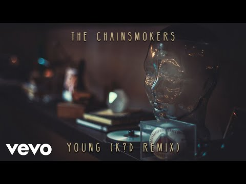 The Chainsmokers  Young K?D Remix  Audio
