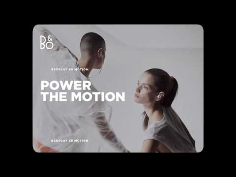 Bang & Olufsen - Beoplay E6 and E8 Motion