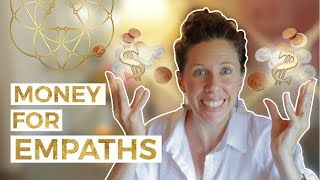 Why Empaths Should Make Money and Thrive Materially // This Channeled Message Changed Everything!