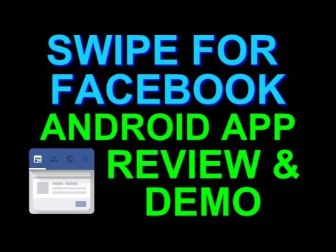Swipe For Facebook Pro Android App Review And Demo
