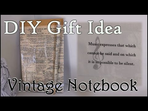 Easy Cheap DIY Gift Idea for a Friend || Vintage Notebook || Delusional Dreams