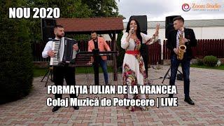 COLAJ MUZICA DE PETRECERE 2020 - FORMATIA IULIAN DE LA VRANCEA (NOUA FORMULA)