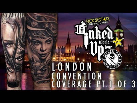 Rockstar Energy Drink Inked up Tour London Convention Coverage pt.1  of 3