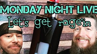 Monday Night Live: Time to RAGE with OhmboyOC