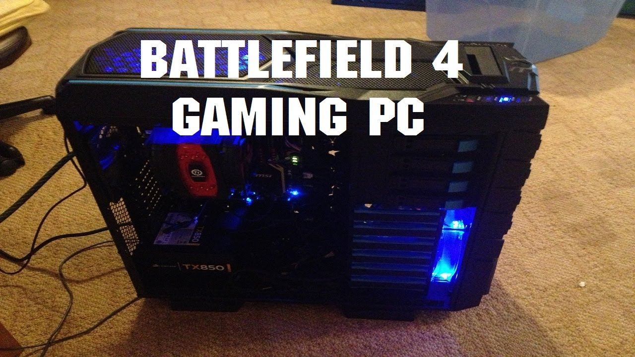 Battlefield 4 ready gaming pc 2013 computer youtube.