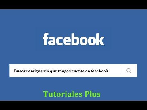 Buscar amigos en facebook sin cuenta [PUNIQRANDLINE-(au-dating-names.txt) 52