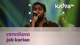 Vennilavo - Job Kurian - Music Mojo Season 2 - Kappa TV