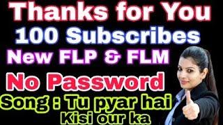 [flp & flm] thanks for 100 subuscribes   tu pasand hai kisi our ki tujhe chahata koi our hai    ssb