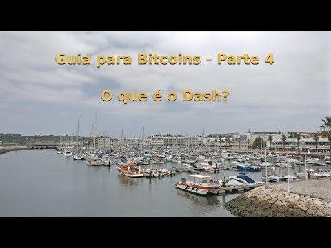 Guia Para Bitcoins - O Que é O DASH?