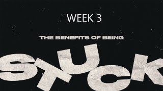 "How Long Oh Lord"" The benefits of being stuck. Feb 21 2021"