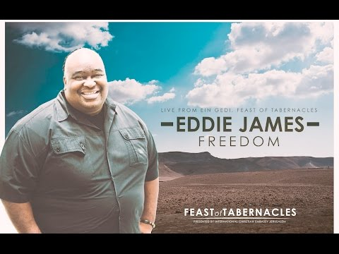 Eddie James - Freedom - Live Recording From Feast Of Tabernacles - Ein Gedi