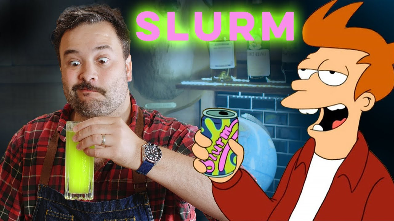 Slurm From Futurama | How to Drink
