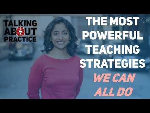 Pooja Agarwal on The Science of Learning: Powerful Teaching Strategies We All Can Use