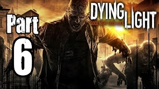 ► Dying Light | #6 | EXPcalibur! | CZ Lets Play / Gameplay [1080p] [PC]