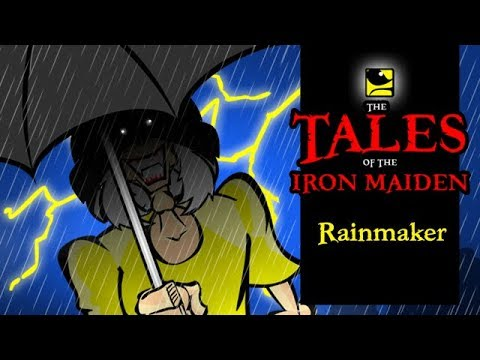 The Tales Of The Iron Maiden - RAINMAKER