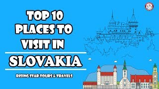 Top 10 Places To Visit In Slovakia | EUROPE