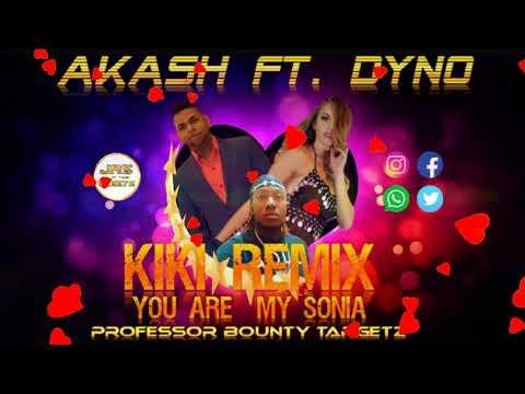 You Are My Sonia (KiKi Remix) - Akash Feat. Dyno (2018)