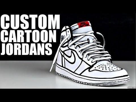 CUSTOM CARTOON JORDANS !! (TUTORIAL)