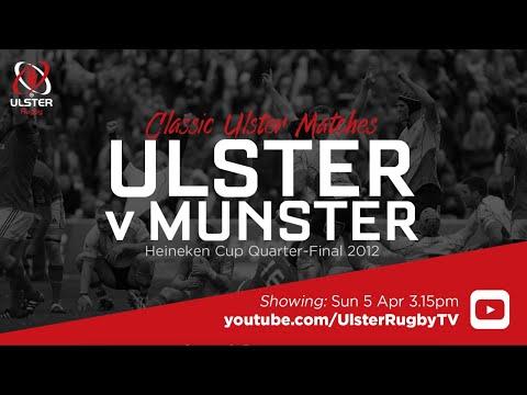 Ulster v Munster | Heineken Cup Quarter-Final 2012 | Classic match