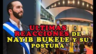 Ultima Hora Nayib Bukele Vs asamblea POSTURA DE LA SALA DE LO CONSTITUCIONAL