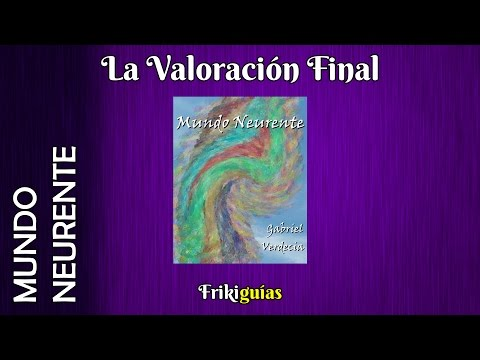 Mundo Neurente - Valoración Final