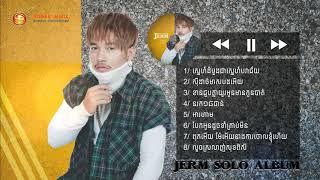 បទចម្រៀងមនោសញ្ចេតនាជ្រើសរើសពិរោះៗរបស់ នាយចឺម [Official Audio Collection ]