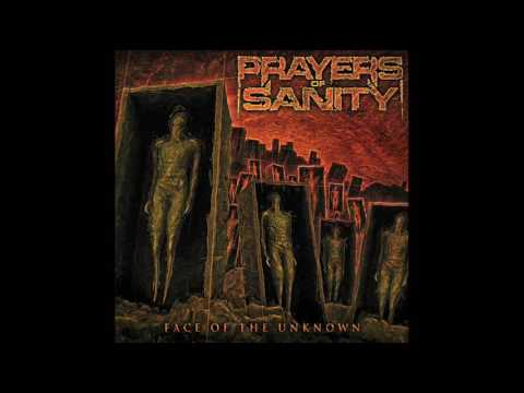 Prayers Of Sanity - Face Of The Unknown (Full Album, 2017)