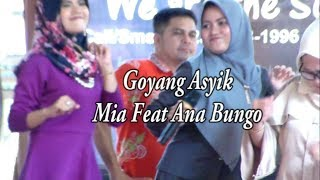 Download Goyang Asyik 2020 Mia Bungo Feat Ana