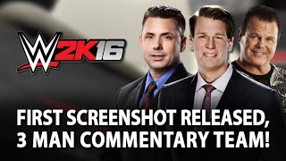WWE 2K16: First Screenshot Released, 3 Man Commentary Team!
