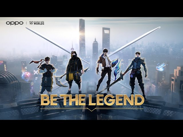 Be the Legend | OPPO x League of Legends